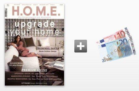H.O.M.E. Jahresabo für 40€ inkl. 30€ Gutschein oder Verrechnungsscheck