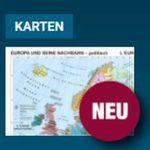 """Landkarte """"Europa und seine Nachbarn"""" kostenlos anfordern"""