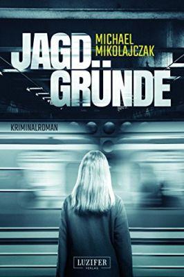 Jagdgründe: Kriminalroman (Kindle Ebook) gratis