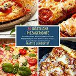 50 Köstliche Pizzagerichte (Kindle Ebook) gratis