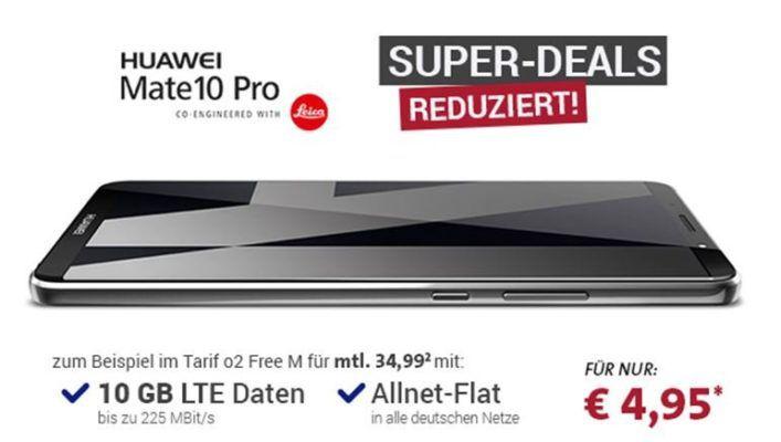 Huawai Mate 10 Pro für 4,95€ + o2 Free M AllNet & SMS Flat + 10 GB LTE (max. 225 Mbit/s) für 34,99€ mtl.