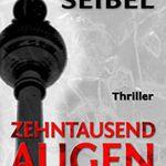 Zehntausend Augen: Thriller (Kindle Ebook) gratis
