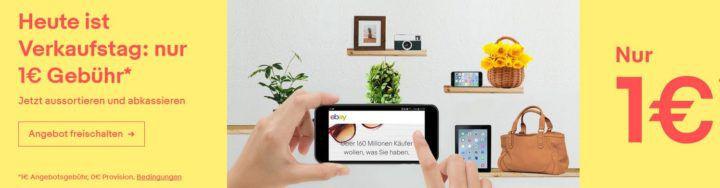 Tipp: eBay mit 1€ Gebühr, keine Provision auf bis zu 10 Artikel nur heute!