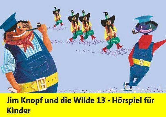 Gratis: Jim Knopf und die Wilde 13   Hörspiel für Kinder