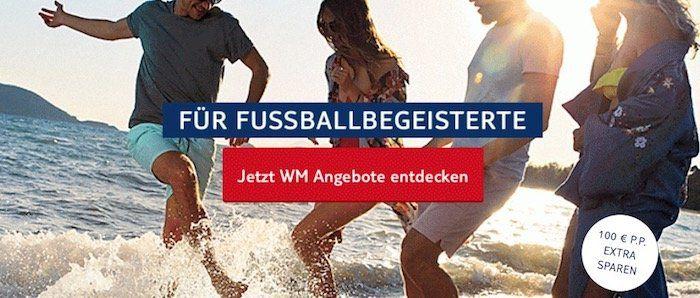 100€ Rabatt p.P. auf TUI Flugpauschalreisen während der WM 2018