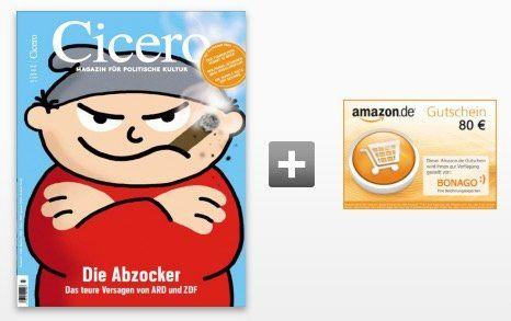 12 Ausgaben Cicero Autorenzeitschrift für 101,40€ + 80€ Amazon Gutschein oder 75€ Scheck
