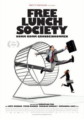 Free Lunch Society   Komm Komm Grundeinkommen! (Doku, IMDb 7.0) kostenlos in der Arte Mediathek