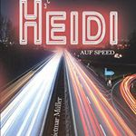 Heidi auf Speed (Kindle Ebook) gratis