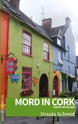 Mord in Cork: Krimis aus Irland (Kindle Ebook) gratis