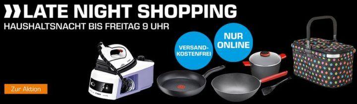 Saturn Late Night Shopping Übersicht: Haushaltsnacht z.B. TEFAL Chefs Delight Bratpfanne 28cm statt 30€ für 17, €