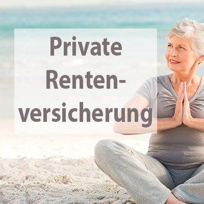 Private Rentenversicherung: Strategisch sparen und im Alter sorgenfrei leben
