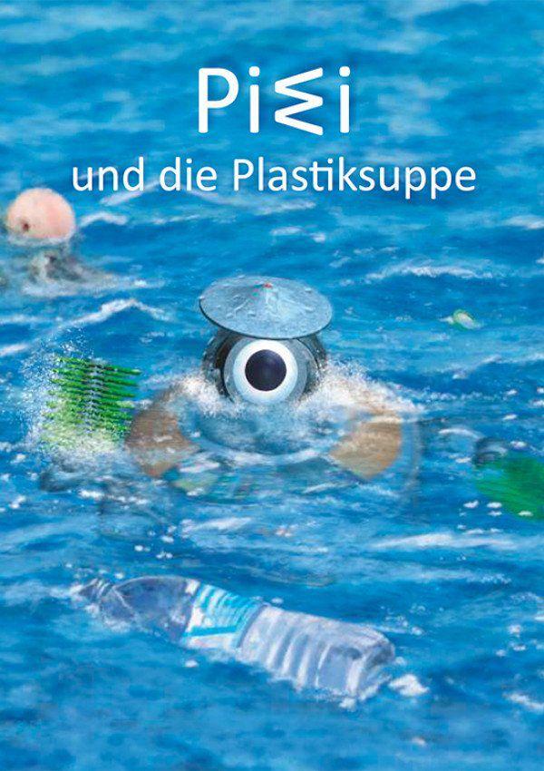 PIWI und die Plastiksuppe Cover