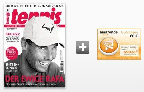 10 Ausgaben vom tennis Magazin für 68€ inkl. 60€ Amazon Gutschein