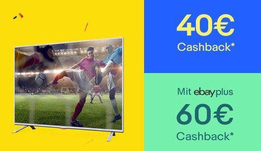 eBay: 40€ Cashback ab 300€ auf TV, Video & Audio   eBay Plus sogar 60€ Cashback bis Mitternacht?
