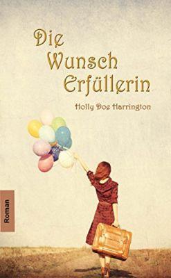 Die Wunscherfüllerin (Kindle Ebook) gratis