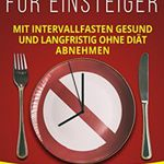 Intervallfasten für Einsteiger (Kindle Ebook) gratis