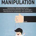Die Macht der Manipulation (Kindle Ebook) gratis