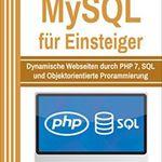 PHP und MySQL für Einsteiger (Kindle) gratis