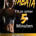 Tabata – Fit in unter 5 Minuten (Kindle Ebook) gratis