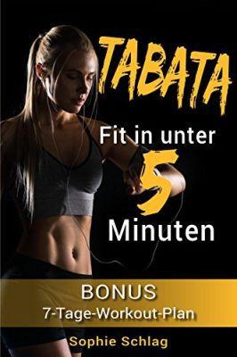 Tabata   Fit in unter 5 Minuten (Kindle Ebook) gratis