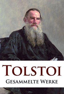Leo Tolstoi   Gesammelte Werke (Kindle Ebook) gratis