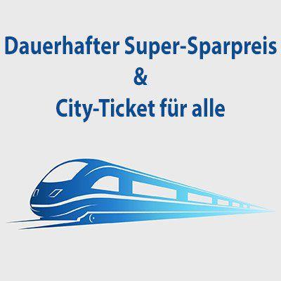 NEWS: DB Super Sparpreis auf Dauer + Ab 1. August City Ticket enthalten