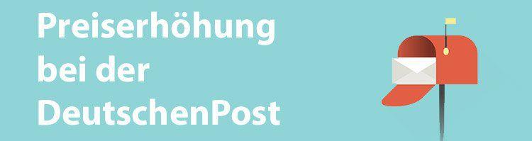 NEWS: Preiserhöhung bei der Deutschen Post für Bücher  und Warensendungen