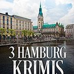 3 Hamburg Krimis (Kindle Ebook) gratis
