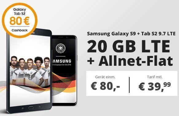 Samsung Galaxy S9 + Galaxy Tab S2 9.7 LTE für 80€ + 80€ Cashback + o2 Free M mit 20GB LTE für 39,99€ mtl.