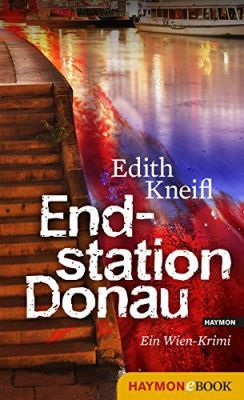 Endstation Donau: Ein Wien Krimi (Kindle Ebook) gratis