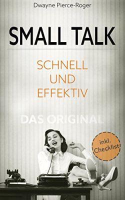 Smalltalk: Schnell und Effektiv   Das Original (Kindle Ebook) gratis