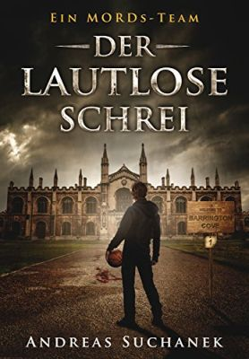 Ein MORDs Team   Band 1: Der lautlose Schrei (Kindle Ebook) gratis