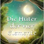 Die Hüter der vier Elemente (Kindle Ebook) gratis