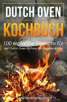 Dutch Oven: Kochbuch (Kindle Ebook) gratis