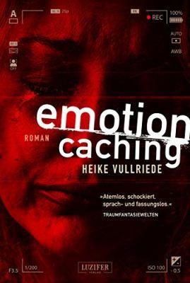 Emotion Caching: Roman (Kindle Ebook) gratis