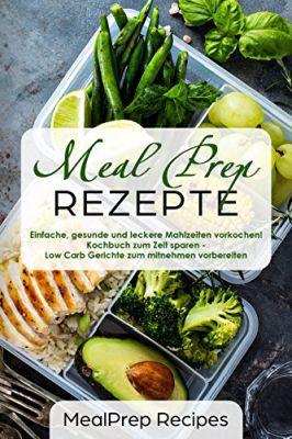 Meal Prep Rezepte (Kindle Ebook) gratis