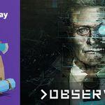 Gratis Game: >Observer_ – nur für (Twitch) Prime Mitglieder