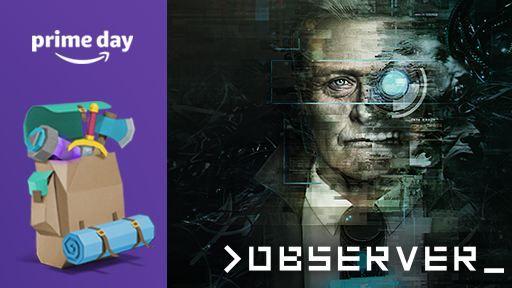 Gratis Game: >Observer    nur für (Twitch) Prime Mitglieder