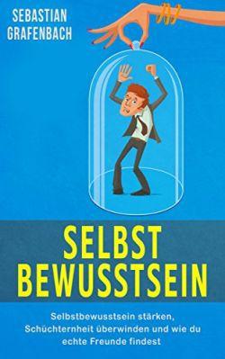 Selbstbewusstsein (Kindle Ebook) gratis