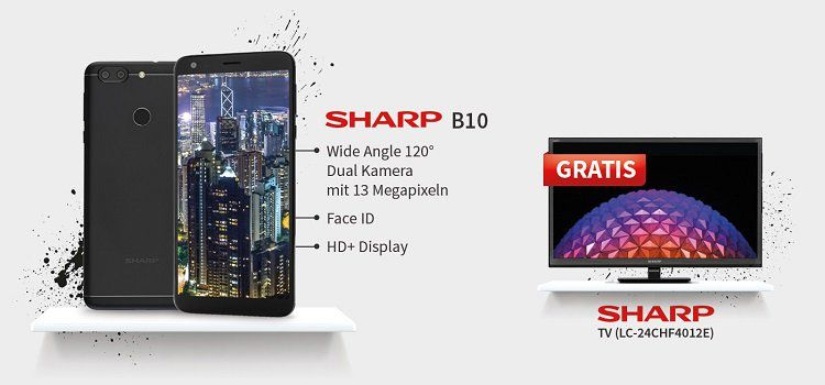 Sharp B10 für 4,95€ mit verschiedenen Tarifen ab 19,05€ mtl. + gratis Sharp TV (LC 24CHF4012E)