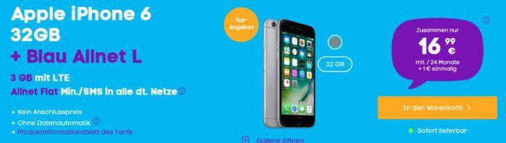 iPhone 6 + Blau AllNet & SMS Flat + 3GB LTE für 16,99€ mtl.