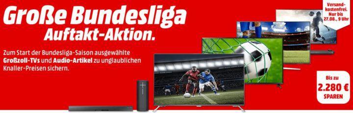 Media Markt Bundesliga Start Aktion: günstige TVs & Audio, Beamer und Lautsprecher