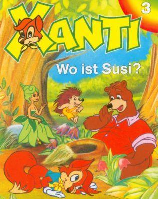 Xanti   Wo ist Susi (Folge 3, Hörspiel) kostenlos