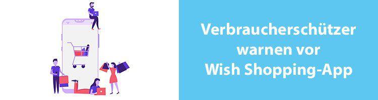NEWS: Verbraucherschützer warnen vor der Wish Shopping App