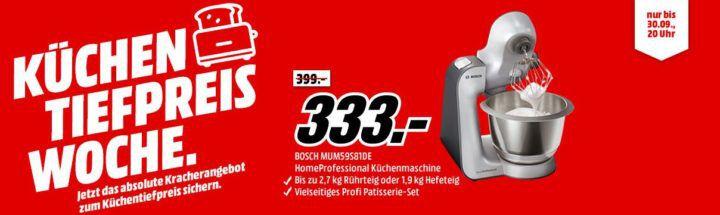 Media Markt Küchen Tiefpreis Woche: letzter Tag z.B. BOSCH MUM59S81DE HomeProfessional Küchenmaschine für 333€ (statt 399€)