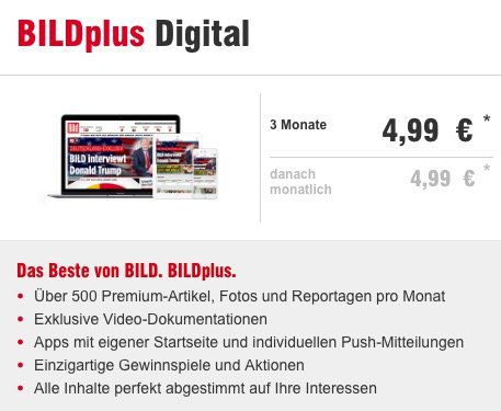 3 Monate BILDplus Digital für 4,99€ (statt sonst 4,99€ pro Monat)
