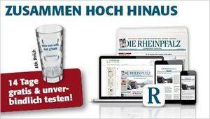 Die Rheinpfalz Zeitung 14 Tage gratis testen + 0,5 Liter Glas dazu   endet automatisch