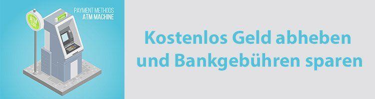 Kostenlos Geld abheben und Bankgebühren sparen   Tipps und Infos