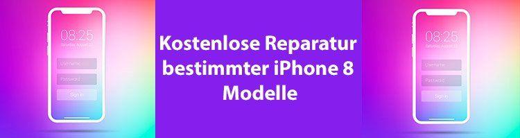 NEWS: Kostenlose Reparatur bestimmter iPhone 8 Modelle bei Apple