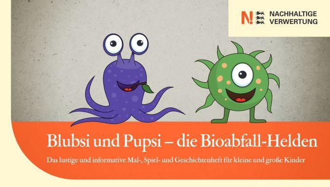 Malbuch: Blubsi und Pupsi – die Bioabfall Helden kostenlos anfordern
